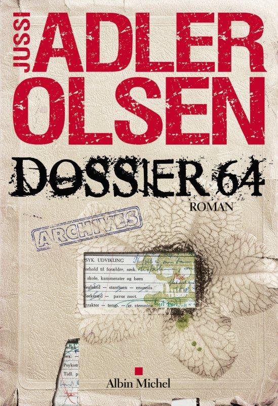 Dossier 64 (T4) de Jussi Adler-Olsen