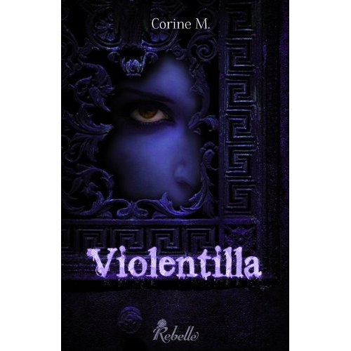 Violentilla de Corine M.