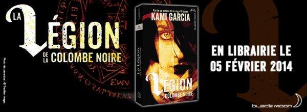 La Légion de la Colombe Noire T1 de Kami Garcia