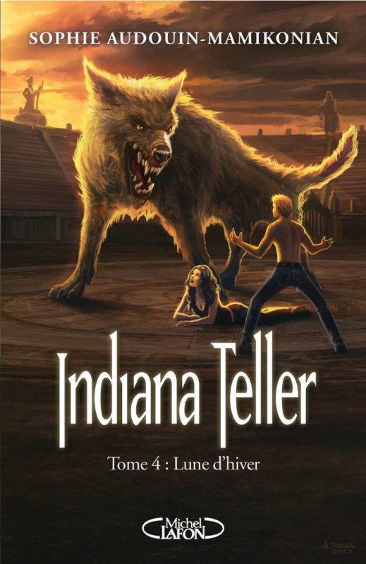 Indiana Teller Tome 4  : Lune d'Hiver de Sophie Audouin-Mamikonian
