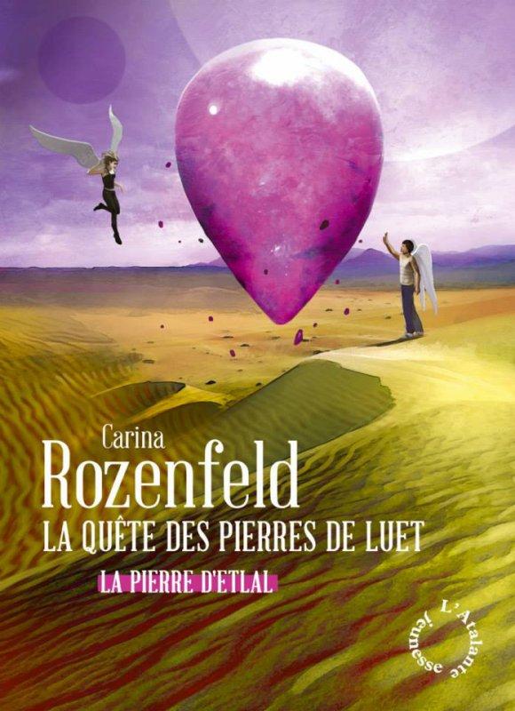 *Couverture* La Quête des Pierres de Luet de Carina Rozenfeld
