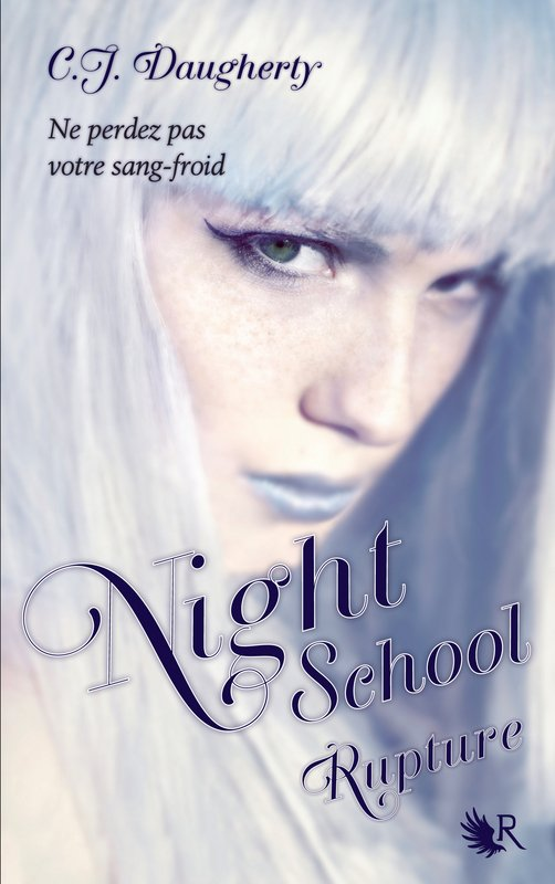 Night School T3 : Rupture de C.J Daugherty