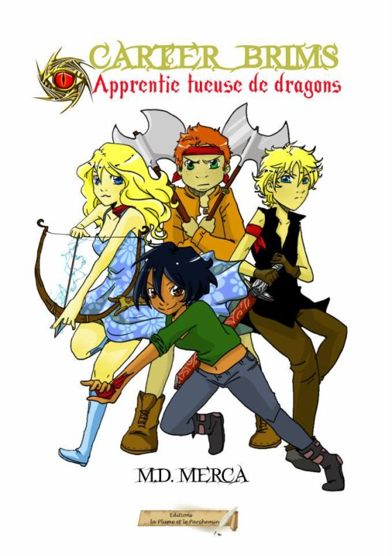 Carter Brims T1 : Apprentie tueuse de dragons de Marie-Danielle Merca