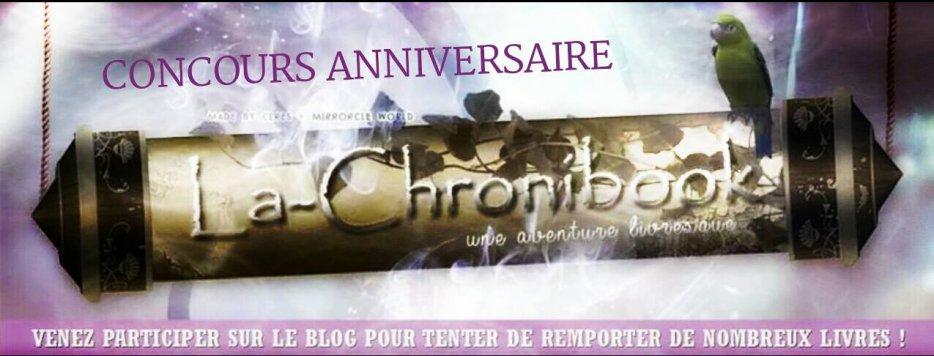 [ RESULTAT CONCOURS ANNIVERSAIRE LA-CHRONIBOOK ] PREMIERE BOUGIE DU BLOG
