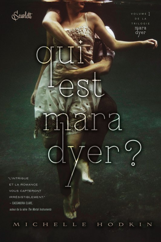 Qui est Mara Dyer ? de Michelle Hodkin