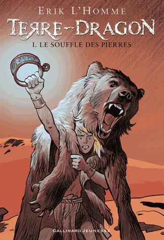 Terre Dragon T1 : Le Souffle des Pierres d'Erik L'Homme
