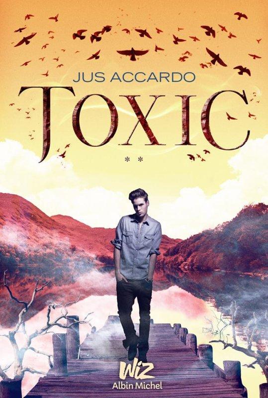 TOXIC T2 - JUS ACCARDO