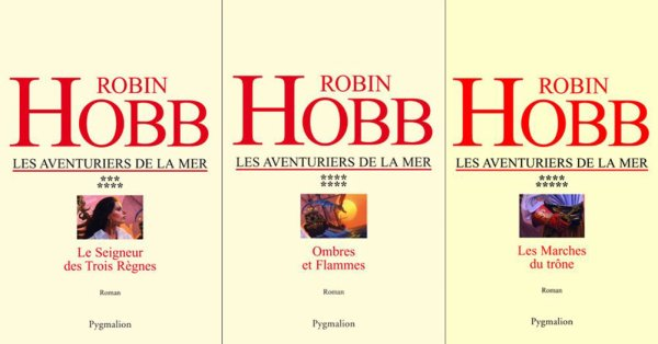 Les Aventuriers de la mer de Robin Hobb (cycle en 9 tomes)