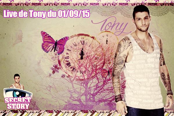 Live de Tony du 01/09/15
