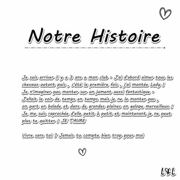 Notre histoire ♥