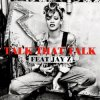Album Rihanna Feat Jay Z Talk That Talk