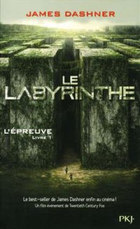 L'épreuve #T1: ''Le Labyrinthe'' -> James Dashner (+ le film)