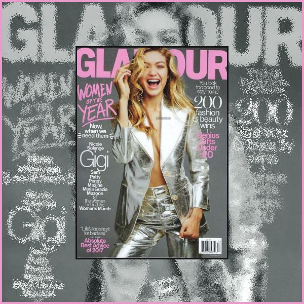 """"""" • Gigi Hadid fait la couverture du magazine « Glamour » édition du mois de decembre. -"""