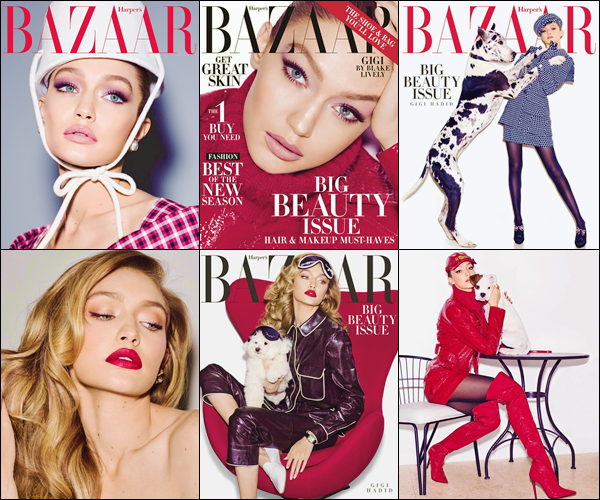 - '-SHOOT ●- Gigi Hadid fait la couverture du « Harper's Bazaar US » pour le mois de mai 2018 ! -