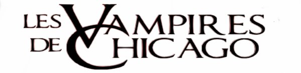 Les Vampires de Chicago T1 certaines mettent les dents