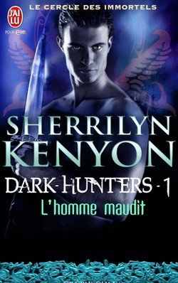 Dark Hunter Le cerle des immortels T1 L'homme Maudit