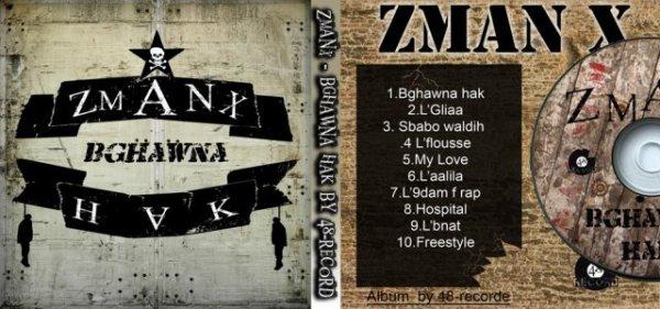 "Zman-X  ""Bghawna Hak"" Album Solo"