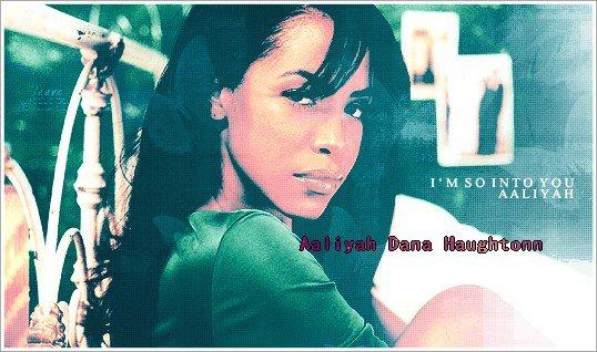 Aaliyah Dana Haughtonn