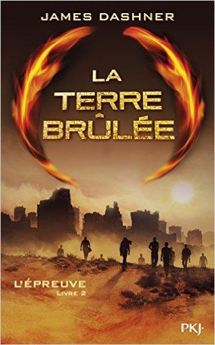 La Terre Brûlée - James DASHNER