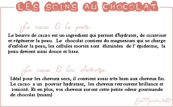 • Les soins au chocolat