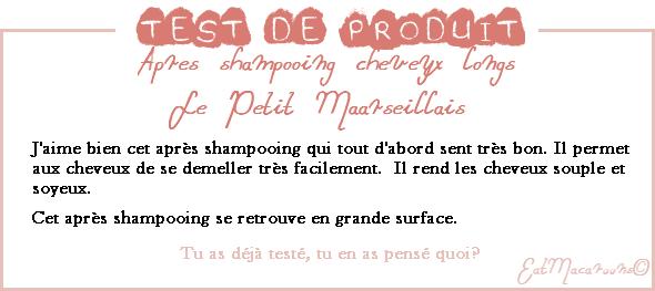 • Test: apres shampooing cheveux longs Le petit Marseillais