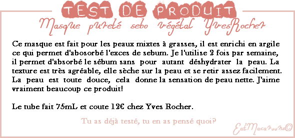 • Test: masque purifiant sébo végétal Yves Rocher