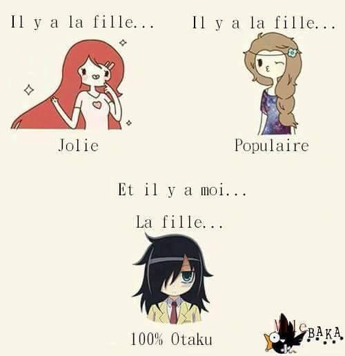 Les Otaku... Différents des filles Populaires & Jolie !