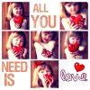 ALL WE NEED IS ♥