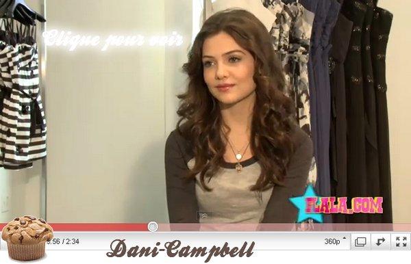"""2 nouvelles vidéos de Danielle viennentd'apparaître:D, il y en a une où il y a qu'elle (trop contente) dans cette vidéo, elle fait du shopping pour trouver sa robe de bal. Je la trouve vraiment magnifique dans cette vidéo!! Les boucles lui va très bien. Dans la deuxième, il y a les acteur principaux du film """"Prom"""" qui parle sur le bal de prom, Danielle apparaît à partir de 1.10 minute, elle dit: """" c'est une bonne chose des lycées, c'est une nouvelle histoire de quelque chose de particulier""""Traduit par mes soin! Elle est très belle aussi, dommage qu'elle n'apparaît pas plus longtemps"""