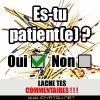 es tu patient(e)