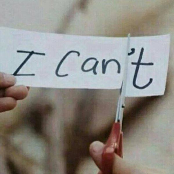 """Never say: """"I can't """""""