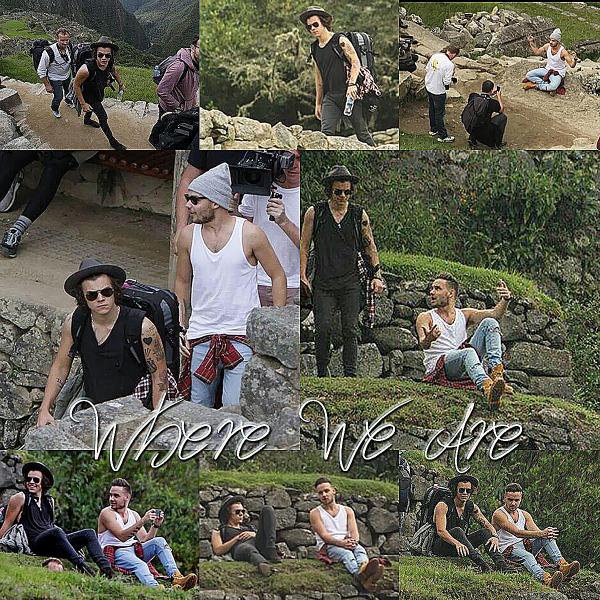 28.04 - Liam et Harry ont été visité le Machu Picchu au Pérou.