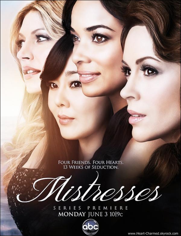 -    Mistresses : Découvrez le premier poster promotionnel de Mistresses la prochaine série dans laquelle jouera Alyssa.  -