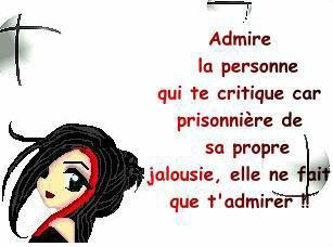 admire la personne qui te critique