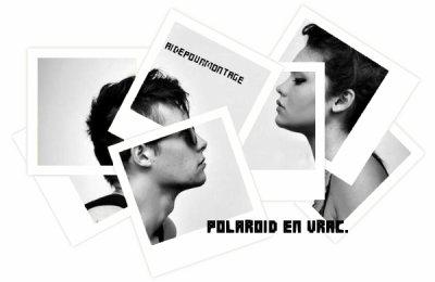 Polaroid en vrac.