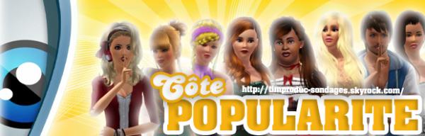 Sondage - Côte de Popularité [ Semaine 5]