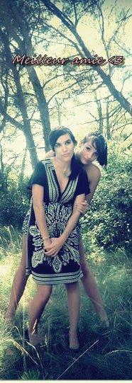 meilleur amie , pas une sans l'autre yeaaach :) <3
