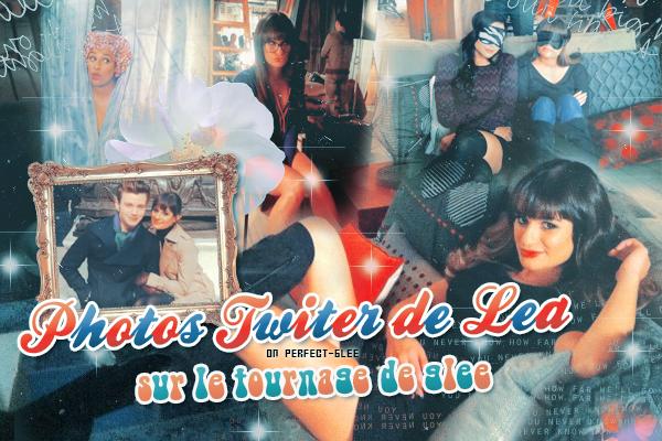 Photos twitter de Lea tournage de Glee [ créas par Funny-glee ♥ ]