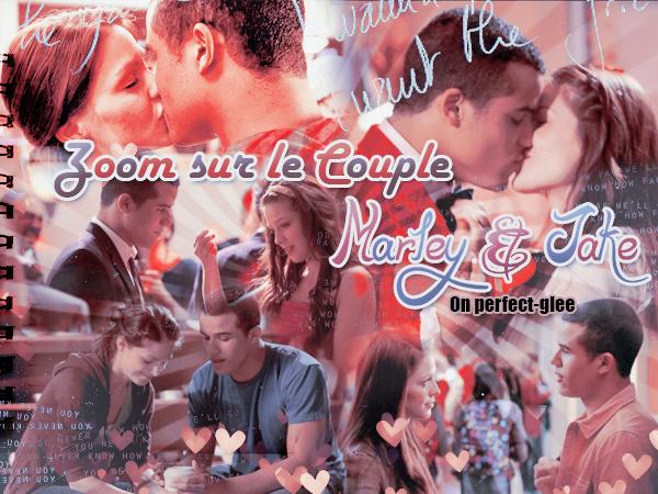 Zoom sur le couple Jake & Marley [ créa par Funny-glee ♥ ]