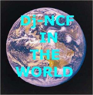 Dj-Ncf_In_The_World _ pour mes ami(e)s je vient de déposé sur akamusic.com mes musiques