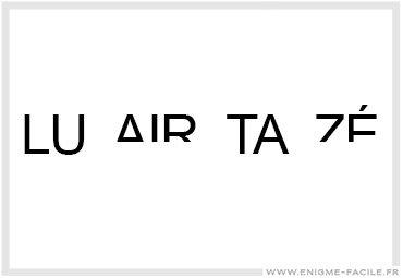 LU mi(AIR) TA mi(ZÉ) ==> Lumière tamisée