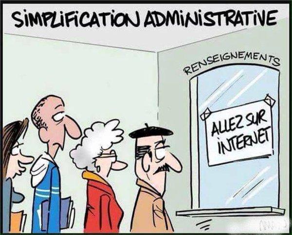 La simplification des démarches administratives ...en marche . Promesse électorale tenue !!!!
