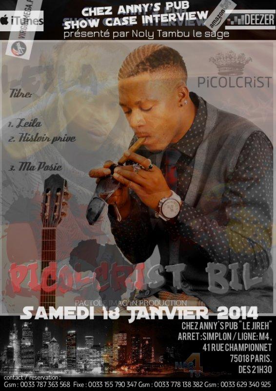 le Samedi 18 JANVIER 2014 A PARIS,  PICOLRIST BIL chez ANNY'S PUB en Show Case + Interview