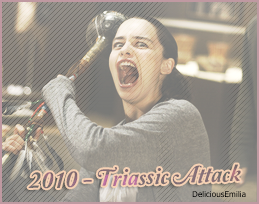 ♦ ♦ ♦ DeliciousEmilia - Emilia Clarke, SES FILMS. - 2010 - Triassic Attack.