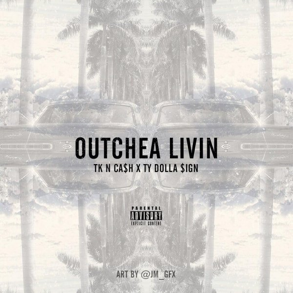 PHOTO INSTAGRAM +NOUVEAU SON FT TY DOLLA SIGN ( OUTCHEA LIVIN ) #SlickDontCare