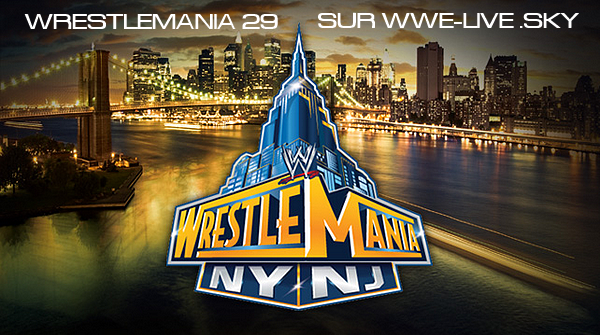 WrestleMania 29 - 7/4/13 - 7 avril 2013