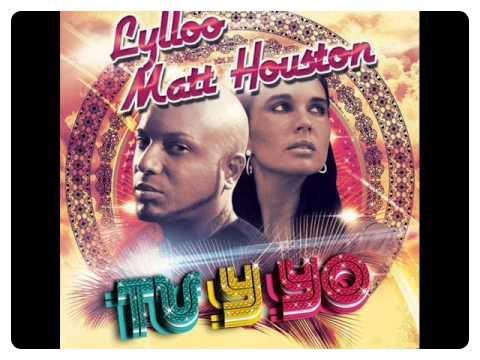 Lilloo et Matt Houston / Tu y yo (2012)