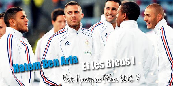 . 03 | Hatem Ben Arfa prêt pour l'EURO !