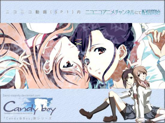 『 Candy Boy  』