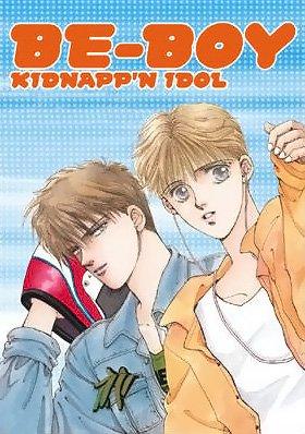 『 Be-Boy kidnapp'n Idol 』